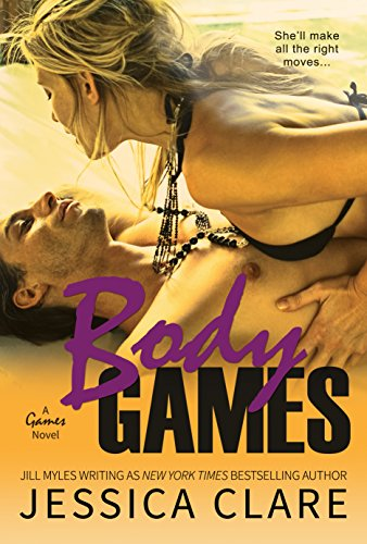 Jessica Clare - Body Games (A Games Novel Book 5)