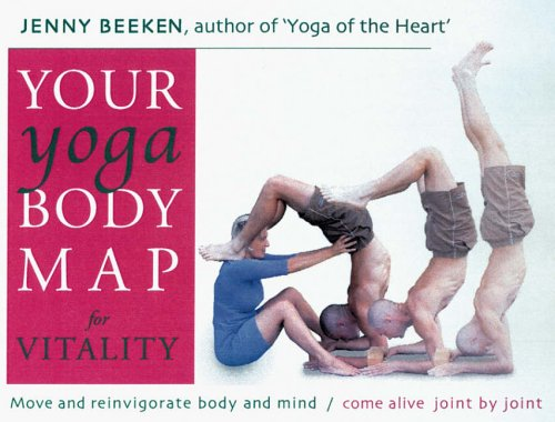 your-yoga-bodymap-for-vitality-move-and-reinvigorate-body-and-mind