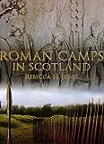 Roman Camps in Scotland