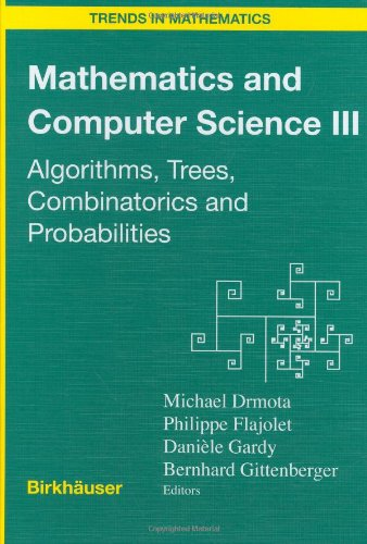 Mathematics and Computer Science III: Algorithms, Trees, Combinatorics and Probabilities