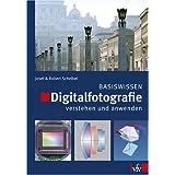 """Digitalfotografie verstehen und anwendenvon """"Josef Scheibel"""""""