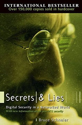 Secrets and Lies: Digital Security in a Networked World (Computer Science)