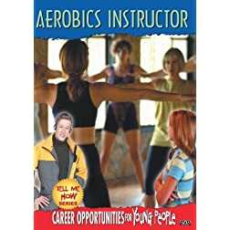 Tell Me How Career Series: Aerobics Instructor