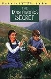 The Tanglewoods' Secret (Patricia St John Series)