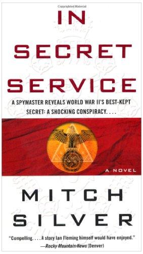 In Secret Service: A Novel