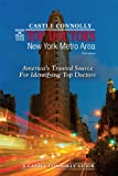 Top Doctors: New York Metro Area- 14th Edition: America's Trusted Source For Identifying Top Doctors