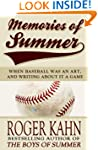 Memories of Summer: When Baseball Was...