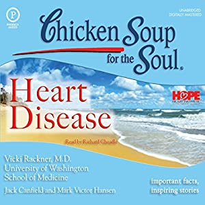 Chicken Soup for the Soul Healthy Living Series: Heart Disease Audiobook