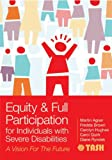img - for Equity and Full Participation for Individuals with Severe Disabilities book / textbook / text book