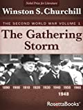 img - for The Gathering Storm: The Second World War, Volume 1 (Winston Churchill World War II Collection) book / textbook / text book