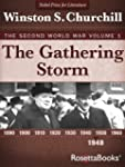 The Gathering Storm: The Second World...