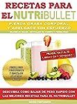 RECETAS PARA EL NUTRiBULLET - Pierda...