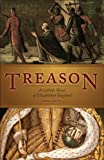 img - for Treason: A Catholic Novel of Elizabethan England book / textbook / text book