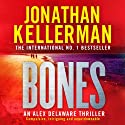 Bones Audiobook by Jonathan Kellerman Narrated by Jeff Harding