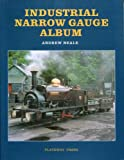 img - for Industrial Narrow Gauge Album book / textbook / text book