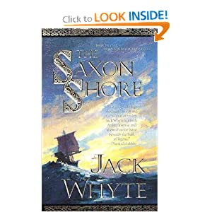 The Saxon Shore: The Camulod Chronicles by Jack Whyte