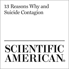13 Reasons Why and Suicide Contagion Other by Patrick Devitt Narrated by Jef Holbrook