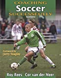 img - for Coaching Soccer Successfully - 2nd Edition (Coaching Successfully Series) book / textbook / text book