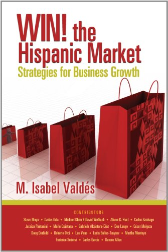 Win the Hispanic Market Strategies for Business Growth098305780X
