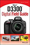 Nikon D3300 Digital Field Guide