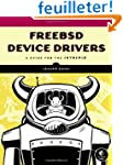 FreeBSD Device Drivers - A Guide for...