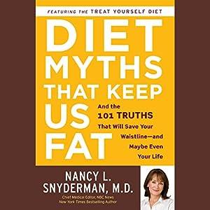 Diet Myths That Keep Us Fat Hörbuch