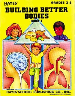 Building Better Bodies Book 1 Grades 2-4
