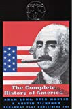 The Complete ABRIGED History of America(Trade)