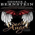 Death's Angel: Detective Al Warner Suspense Novels, Book 1 | George A. Bernstein