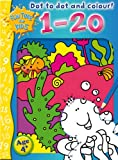 Dot to Dot and Colour: 1-20 (Fun Time for Kids)