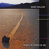 World in Front of Me by Mars Hollow (2011-07-19)