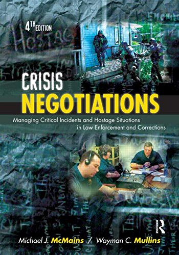Crisis Negotiations: Managing Critical Incidents and...