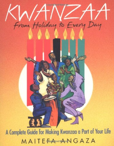 Kwanzaa: From Holiday to Every Day