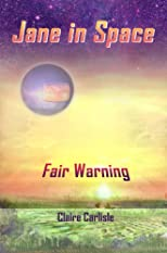 Jane in Space: Fair Warning
