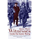 Witnesses: Inside the Easter Risingby Annie Ryan
