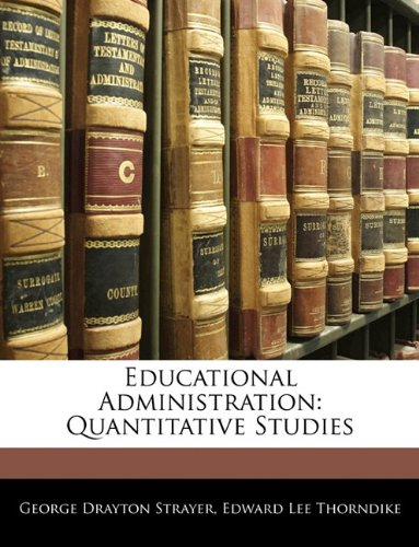 Educational Administration: Quantitative Studies