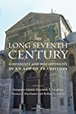 img - for The Long Seventh Century: Continuity and Discontinuity in an Age of Transition book / textbook / text book