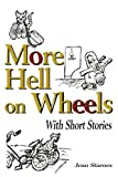img - for More Hell on Wheels: With Short Stories book / textbook / text book