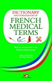 img - for Dictionary and Phrasebook of French Medical Terms: With An Introduction to the French Medical System book / textbook / text book