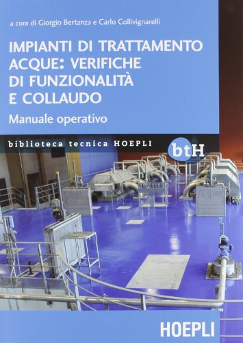 impianti-di-trattamento-acque-verifiche-di-funzionalita-e-collaudo-manuale-operativo