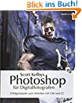 Scott Kelbys Photoshop f�r Digitalfot...