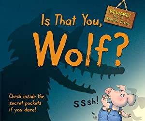 Is That You, Wolf?: BEWARE! Not a Bedtime Story read online