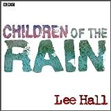 Children-of-the-Rain-Dramatised