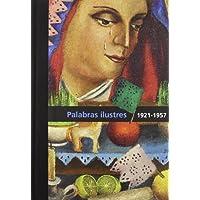 Diego Rivera. Palabras Ilustres. 1921-1957