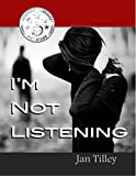 img - for I'm Not Listening book / textbook / text book