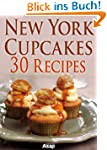 New York cupcakes: 30 recipes (Englis...