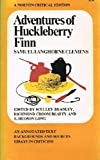 Adventures of Huckleberry Finn: An Annotated Text, Backgrounds and Sources, Essays in Criticism (A Norton Critical Edition)