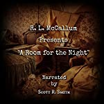 A Room for the Night | R. L. McCallum
