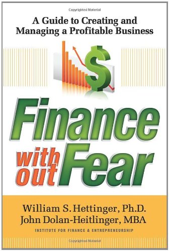 Finance Without Fear: A Guide To Creating And Managing A Profitable Business front-392797