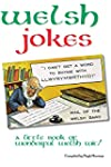 Welsh Jokes: A Little Book of Wonderf...